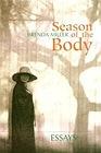 Season of the Body: EssaysMiller, Brenda - Product Image