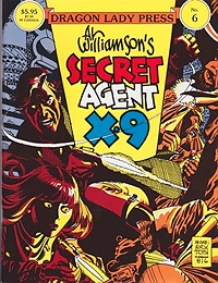 Secret Agent X-9: Pirates, Missiles and Action (6/16/69-5/2/70) Dragon Lady Press No. 6Williamson, Al, Illust. by: Al  Williamson - Product Image
