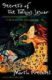 Secrets Of The Talking Jaguar (SIGNED)Prechtel, Martin - Product Image