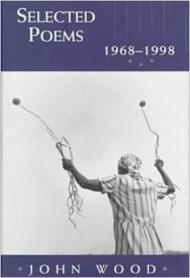 Selected Poems 1968-1998Wood, John - Product Image