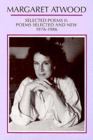 Selected Poems II: Poems Selected and New 1976-1986Atwood, Margaret - Product Image