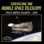 Servicing the Hubble Space Telescope: Shuttle Atlantis - 2009by: Jenkins, Dennis R. - Product Image