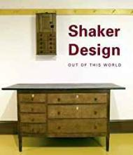 Shaker Design: Out of this World (Published in Association with the Bard Graduate Centre for Studies in the Decorative Arts, Design and Culture)Burks, Jean - Product Image