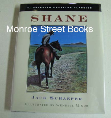 ShaneSchaefer, Jack, Illust. by: Wendell Minor - Product Image