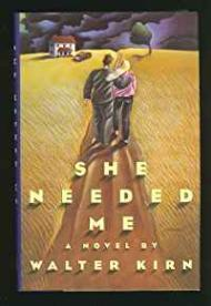 She Needed Meby: Kirn, Walter - Product Image