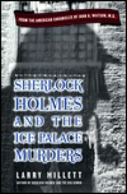 Sherlock Holmes and the Ice Palace Murders: From the American Chronicles of John H. WatsonMillett, Larry - Product Image