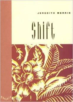 Shift (Phoenix Poets)Merrin, Jeredith - Product Image
