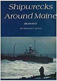 Ship Wrecks Around MaineQuinn, William - Product Image