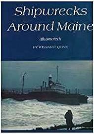 Ship Wrecks Around MaineQuinn, William - Product Image