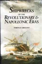 Shipwrecks of the Revolutionary and Napoleonic Eras Grocott, Terence - Product Image