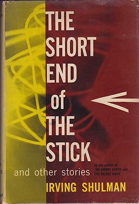 Short End of the Stick and Other Stories, TheShulman, Irving - Product Image