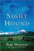 Sight Hound: A NovelHouston, Pam - Product Image