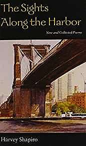 Sights Along the Harbor, The: New and Collected PoemsShapiro, Harvey - Product Image