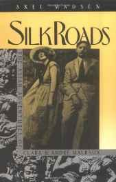 Silk Roads: Asian Adventures of Clara and Andre MalrauxMadsen, Axel - Product Image