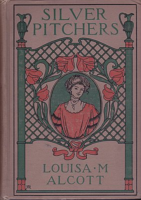 Silver PitchersAlcott, Louisa May, Illust. by: William  McCullough - Product Image