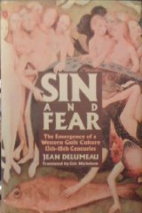 Sin and Fear: The Emergence of the Western Guilt Culture, 13Th-18th CenturiesDelumeau, Jean - Product Image
