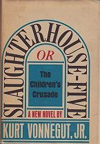 Slaughterhouse-Five: Or,  The Children's Crusade (SIGNED COPY)Vonnegut, Jr., Kurt - Product Image