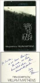 Sleek For the Long Flight: New PoemsMatthews, William - Product Image