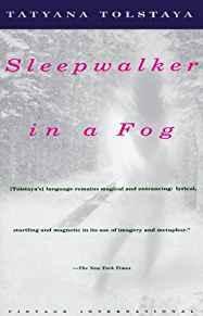 Sleepwalker In a FogTolstaya, Tatyana - Product Image