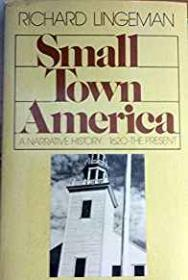 Small Town America -Lingeman, Richard - Product Image