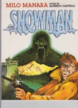 Snowman, TheManara, Milo and Alfredo Castelli, Illust. by: Milo Manara - Product Image