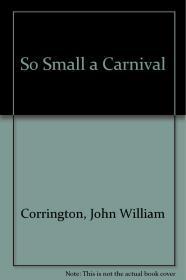 So Small a CarnivalCarrington, John W. - Product Image