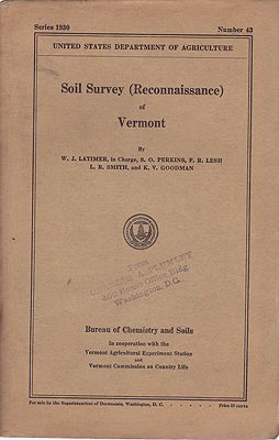 Soil Survey (Reconnaissance) of Vermont - Bureau of Chemistry and Soils - Series 1930 - Number 43Latimer, W. J./ S.O. Perkins/F. R. Lesh/L. R. Smith/ K. V. Goodman - Product Image