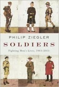 Soldiers: Fighting Men's Lives, 1901-2001Ziegler, Philip - Product Image