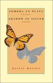 Sombra en plata: poemas / Shadow in Silver: Poems: A Bilingual Editionby: Austin, Kelly (Translator) - Product Image