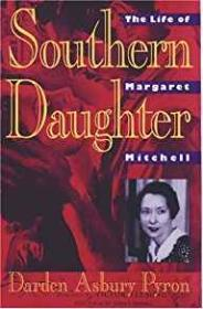 Southern Daughter: The Life of Margaret Mitchellby: Pyron, Darden Asbury - Product Image