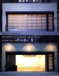 Space Framed: Works and ProjectsGluckman, Richard - Product Image