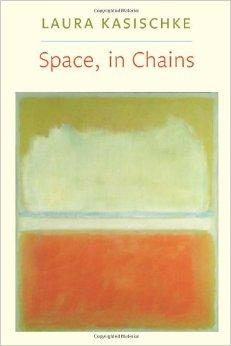 Space, In Chains (Lannan Literary Selections)Kasischke, Laura - Product Image
