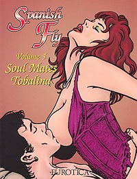 Spanish Fly: Volume 5 - Soul MatesTobalina, Illust. by: Tobalina - Product Image
