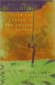 Spears of Twilight, The: Life and Death in the Amazon JungleDescola, Philippe - Product Image