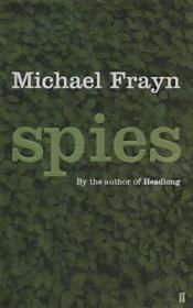 Spies : A Novel  (Signed by author) Frayn, Michael - Product Image