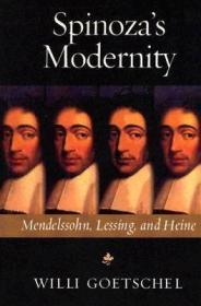 Spinoza's Modernity: Mendelssohn, Lessing, and Heineby: Goetschel, Willi - Product Image