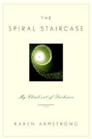 Spiral Staircase, The : My Climb Out of DarknessArmstrong, Karen - Product Image