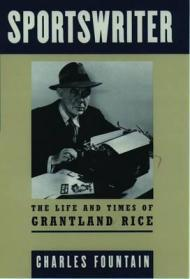 Sportswriter, Life & Times Of Grantland RiceFountain, Charles - Product Image