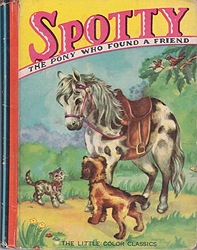 Spotty: The Pony Who Found a FriendCooke, G.A., Illust. by: Margot Voigt - Product Image