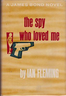 Spy Who Loved Me, The - A James Bond NovelFleming, Ian - Product Image