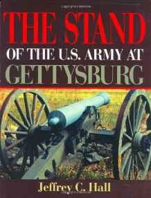 Stand of the U.S. Army at Gettysburg, TheHall, Jeffrey C. - Product Image