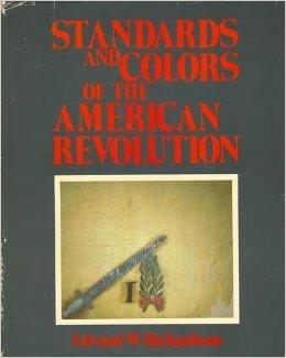 Standards and Colors of the American RevolutionRichardson, Edward W. - Product Image