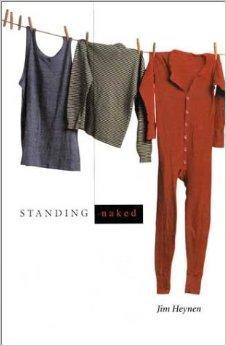 Standing Naked: New & Selected PoemsHeynen, Jim - Product Image