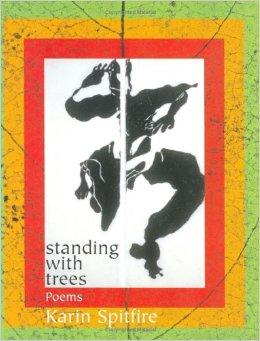 Standing with Trees: PoemsSpitfire, Karin - Product Image