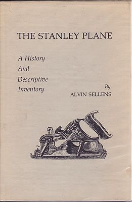 Stanley Plane, The: A History and Descriptive InventorySellens, Alvin - Product Image