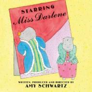 Starring Miss DarleneSchwartz, Amy - Product Image