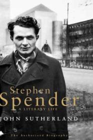 Stephen Spender: A Literary Lifeby: Sutherland, John - Product Image