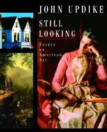 Still Looking: Essays on American ArtUpdike, John - Product Image