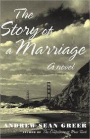 Story of a Marriage, The by: Greer, Andrew Sean - Product Image