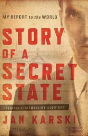 Story of a Secret State - My Report to the WorldKarski, Jan  - Product Image